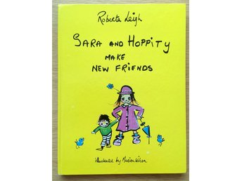 Sara and Hoppity make new friends-Roberta Leigh. 1st edition from -60. Uncommon!
