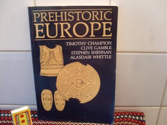 BOK Prehistoric Europe P  by Timothy Champion, Clive Gamble