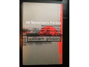 All Tomorrows Parties, William Gibson