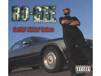 Ro-Cee - Gettin' All Da' Babes - 1995 - CD Maxi