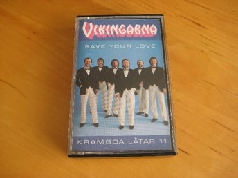 VIKINGARNA - SAVE YOUR LOVE - KRAMGOA LÅTAR 11 -  kassettband