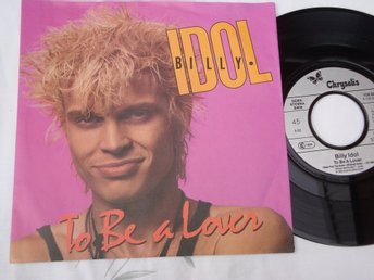 "BILLY IDOL - TO BE A LOVER 7"" 1986"