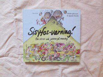 Sisyfos-varning! av Lisbeth Johnsson & Agneta Neroth. Ritchers förlag.