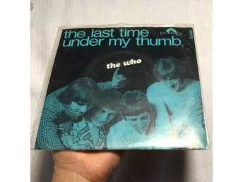 The Who - The Last Time / Under My Thumb (VERY RARE)