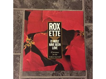 "ROXETTE - IT MUST HAVE BEEN LOVE. (7"")"
