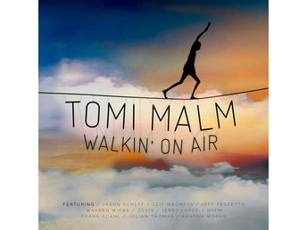Malm Tomi: Walkin´ on air 2017 (CD)