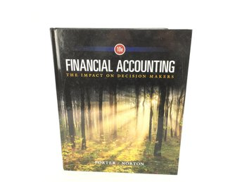 Financial Accounting The Impact on Decision Makers ISBN 9781305654174