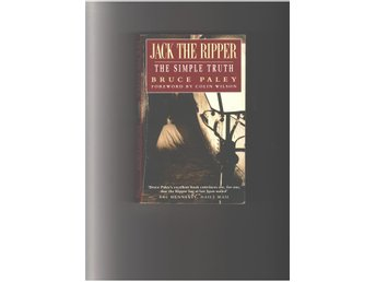 Jack the Ripper : The simple truth