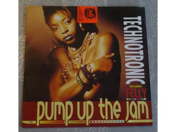 Techntronic featuring Felly - pump up  the jam. Singel från 1989