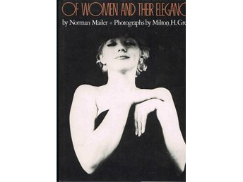 Of Women and their elegance  by Norman Mailer  med bla Marilyn Monroe