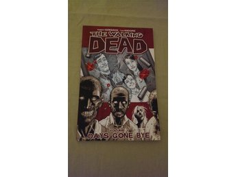 "The Walking Dead - Volume 1 - ""Days Gone Bye"""