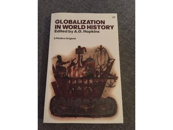 Globalization in world history edited by A.G Hopkins