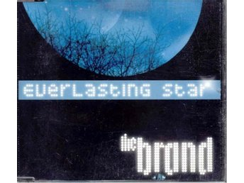 The Brand - Everlasting star/Leather/Our place