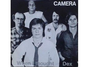 Camera title* When I Thought / DEX* Pop Swe 7""