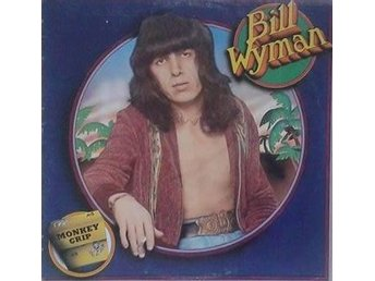Bill Wyman titel*  Monkey Grip