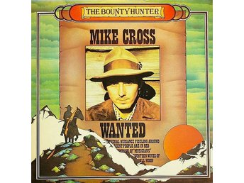 Mike Cross  The Bounty Hunter