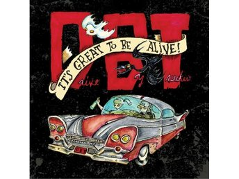 Drive-by Truckers: It's great to be alive! 2015 (3 CD)