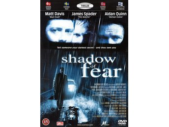 Shadow of fear (Matthew Davis, James Spader)