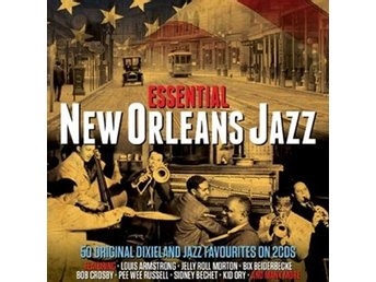 Essential New Orleans Jazz (2 CD)