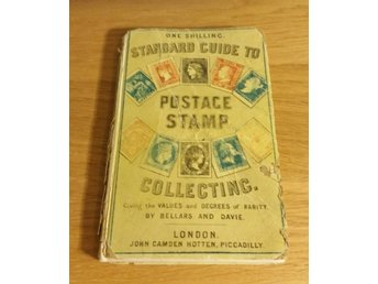 Standard Guide to Postage Stamp Collecting. London 1864. Mycket Sällsynt
