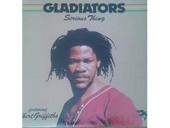 The Gladiators titel* Serious Thing* US LP - Hägersten - The Gladiators titel* Serious Thing* US LP - Hägersten
