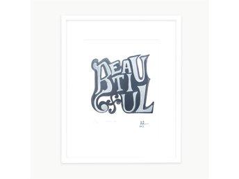 'Beautiful' Ulrika Bygge serigrafi / silkscreentryck - Stockholm - 'Beautiful' Ulrika Bygge serigrafi / silkscreentryck - Stockholm