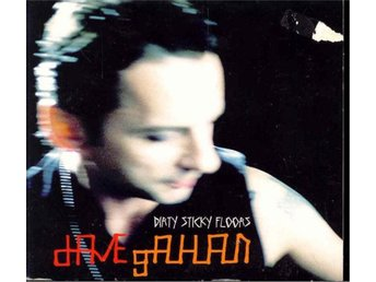 Dave Gahan - Dirty sticky floors/Stand up/Maybe