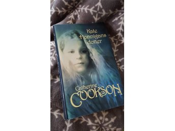 KATE Hannigans DOTTER - CATHERINE COOKSON