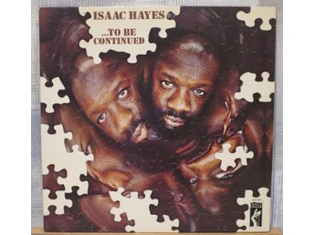 ISAAC HAYES :: ... TO BE CONTINUED  (LP)  GER Press