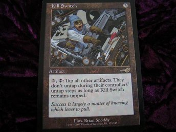 KILL SWITCH RARE(ARTIFACT NEMESIS)