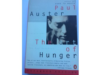 Paul Auster. The Art of Hunger