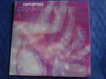 Deportees - Champagne eyes, 2tr CDS - Ny! - Anderslöv - Deportees - Champagne eyes, 2tr CDS - Ny! - Anderslöv