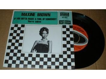 "'""BROWN, MAXINE IF YOU GOTTA MAKE A FOOL OF SOMEBODY / You''''re in love 7"""" Vin - älmhult - '""BROWN, MAXINE IF YOU GOTTA MAKE A FOOL OF SOMEBODY / You''''re in love 7"""" Vin - älmhult"