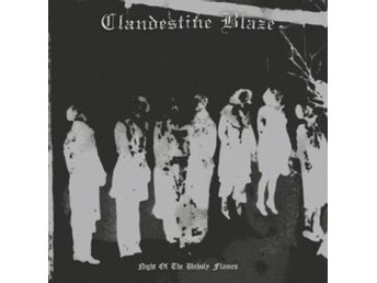 CLANDESTINE BLAZE-Night of the Unholy Flames [LP] 2000/2016 Ny! Black Metal