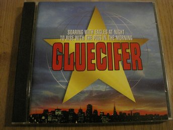 GLUECIFER - SOARING WITH EAGLES AT NIGHT TO RISE...., CD