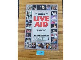 Live Aid 1985 The Greatest Show On Earth Musik Nostalgi Kult 80 tal  Nr 27