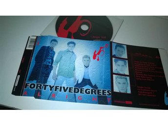 Forty Five Degrees - Alright, CD