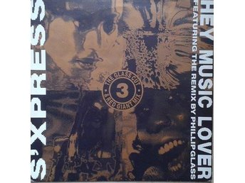 S'Xpress * Hey Music Lover (The Glass Cut & Red Giant Mix) Experimental, Acid