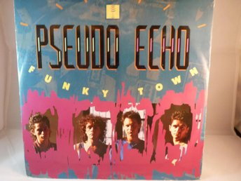 PSEUDO ECHO - FUNKY TOWN ( MAXI SINGLE -VINYL)