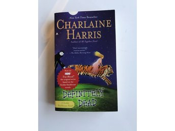 Definitely Dead (Sookie Stackhouse/True Blood) av Charlaine Harris