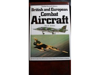 BRITISH AND EUROPEAN COMBAT AIRCRAFT TEMPLE PRESS/AEROSPACE ENGELSK TEXT