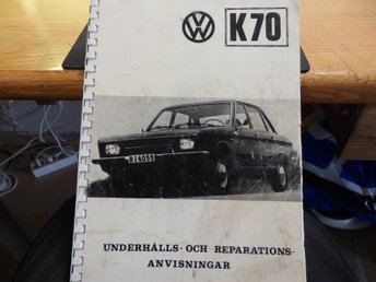 REPARATIONS HANDBOK  WV  K70    LUNNA PRODUCTS I LYRESTAD TRYCK  1975