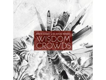 BRUCE SOORD With JONAS RENKSE-Wisdom Of Crowds-LTD 2LP 180g-Progressive Rock