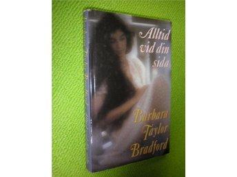 Barbara Taylor Bradford - Alltid vid din sida - Norsjö - Barbara Taylor Bradford - Alltid vid din sida - Norsjö
