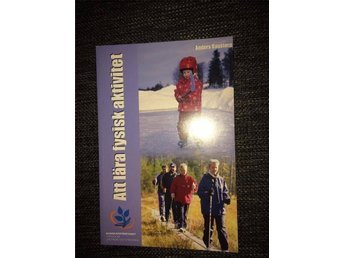 Att lära fysisk aktivitet, Bildning i rörelse av Anders Raustorp ISBN 9189040546 - Brunflo - Att lära fysisk aktivitet, Bildning i rörelse av Anders Raustorp ISBN 9189040546 - Brunflo