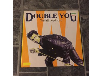 "DOUBLE YOU - WE ALL NEED LOVE. (12"")"