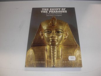 The Egypt of the pharaohs