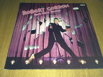 Robert Gordon / Rock Billy Boogie