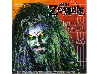 Rob Zombie-Hellbilly deluxe / CD