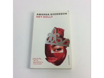 Bok, Hey Dolly, Amanda Svensson, Pocket, ISBN: 9789113020327, 2008